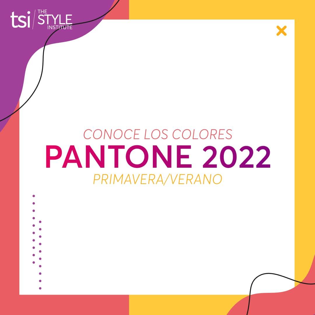 Conoce los colores Pantone 2022 Primavera/Verano